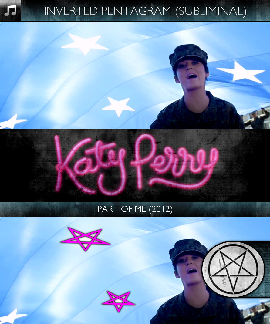 Katy Perry - Part of Me (2012) - Inverted Pentagram - Subliminal