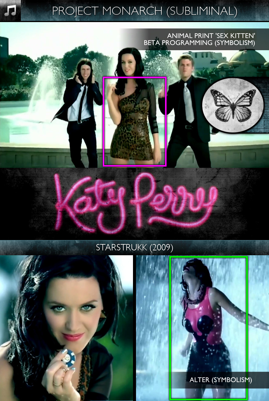 Katy Perry - Starstrukk (2009) - Project Monarch - Subliminal