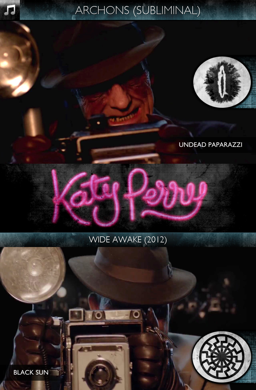 Katy Perry - Wide Awake (2012) - Archons - Undead Paparazzi - Subliminal