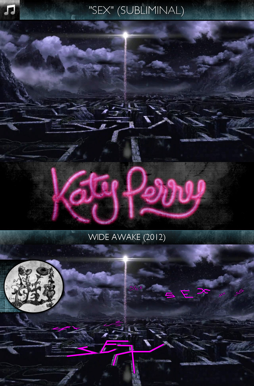 "Katy Perry - Wide Awake (2012) - ""Sex"" - Subliminal"