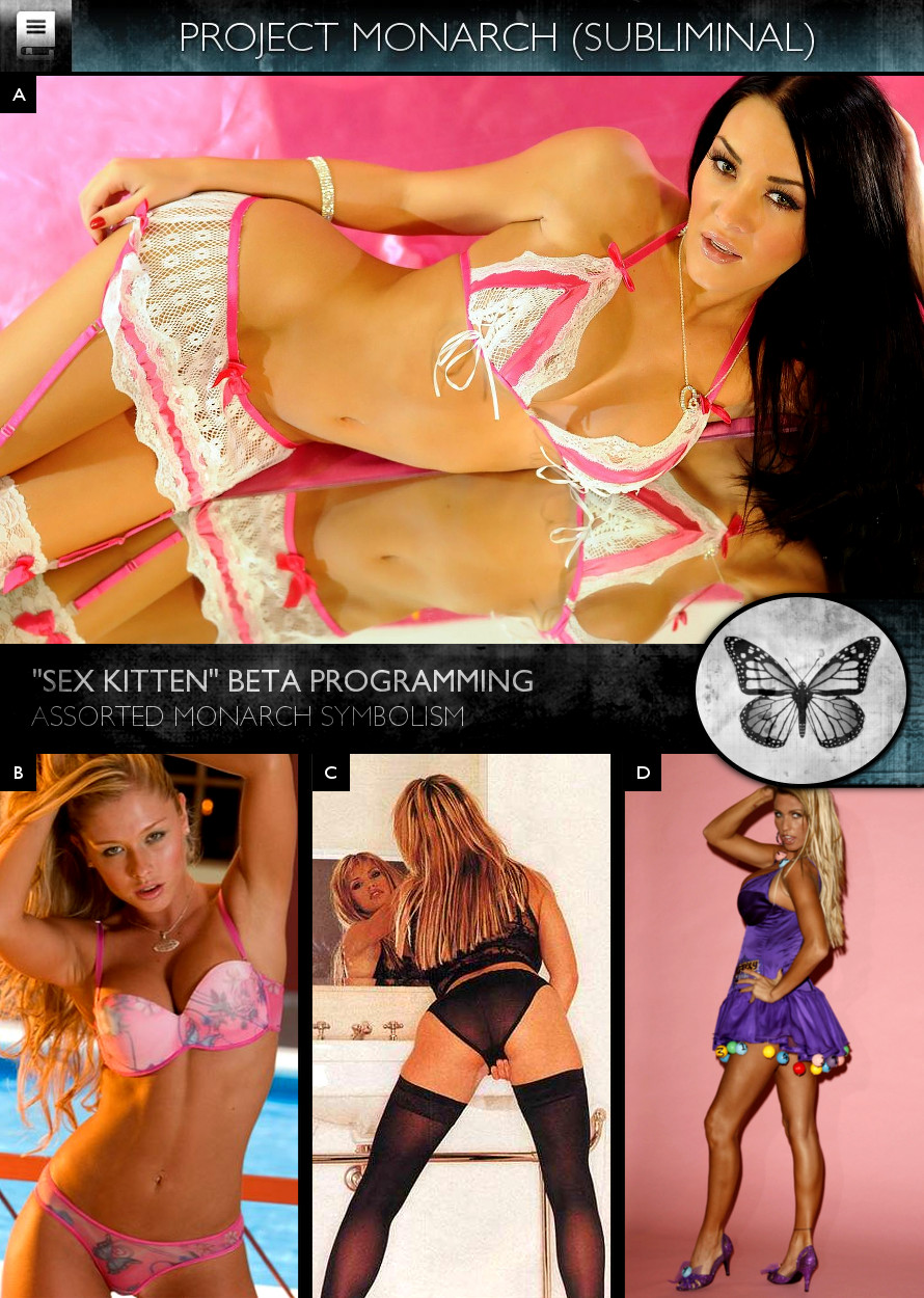 Project Monarch - Sex Kitten (Beta Programming) - Models