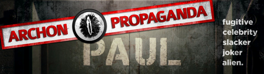 Paul (2011) - Archon Propaganda