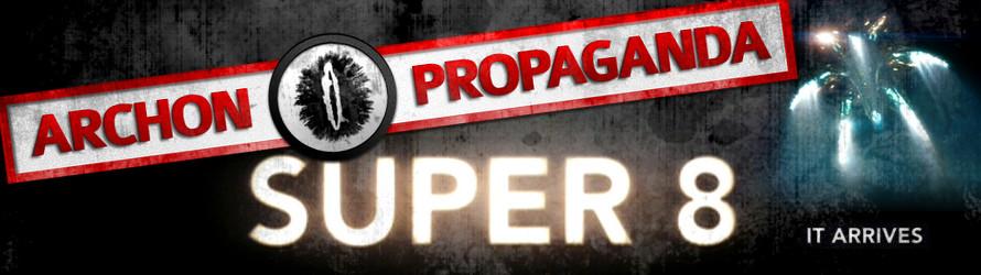 Super 8 (2011) - Archon Propaganda