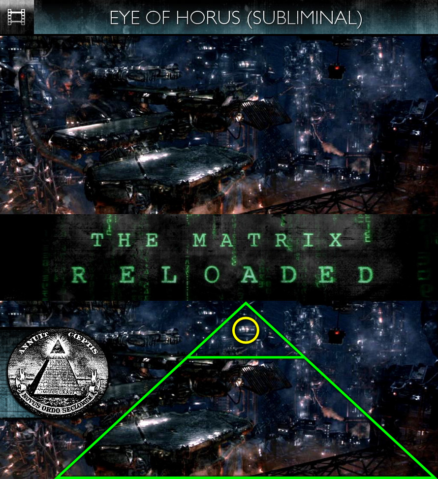 The Matrix Reloaded (2003) - Eye of Horus - Subliminal