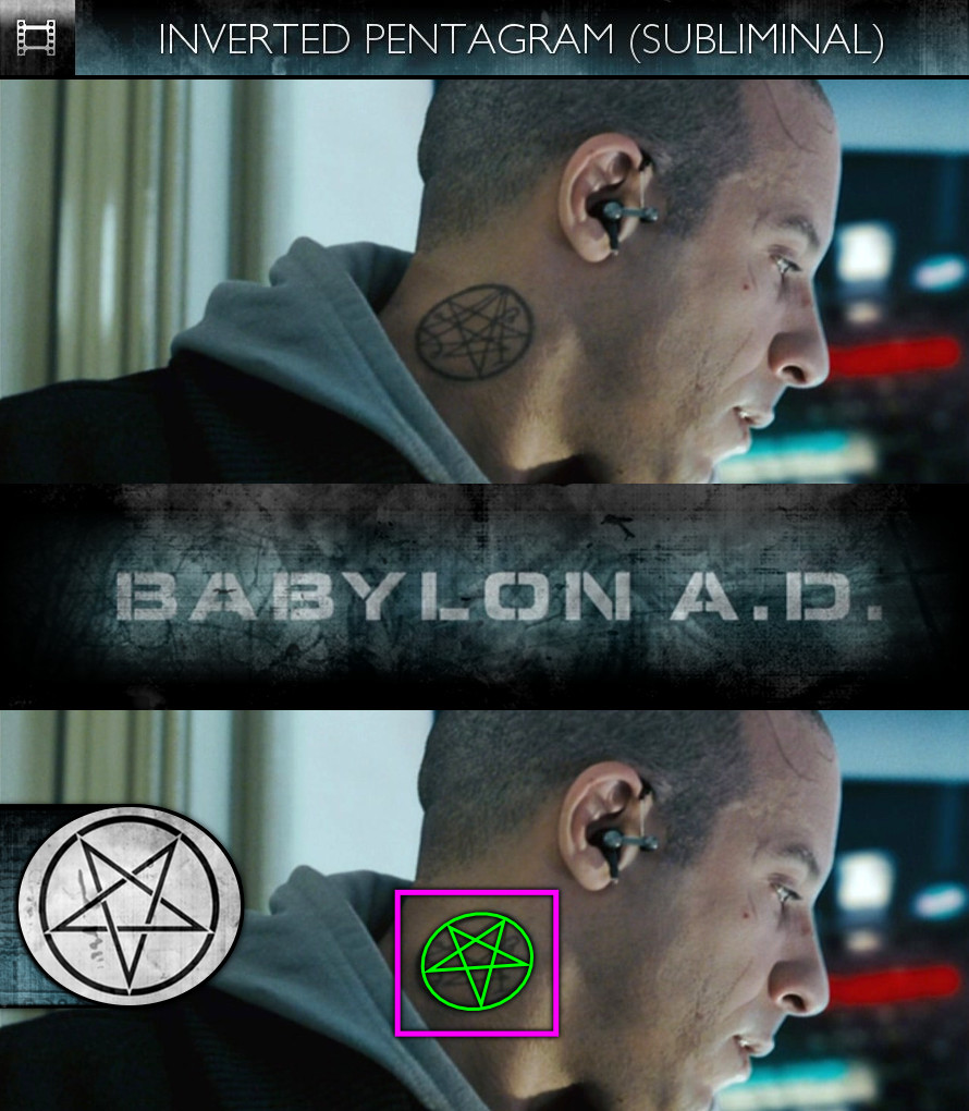 Babylon A.D. (2008) - Inverted Pentagram - Subliminal