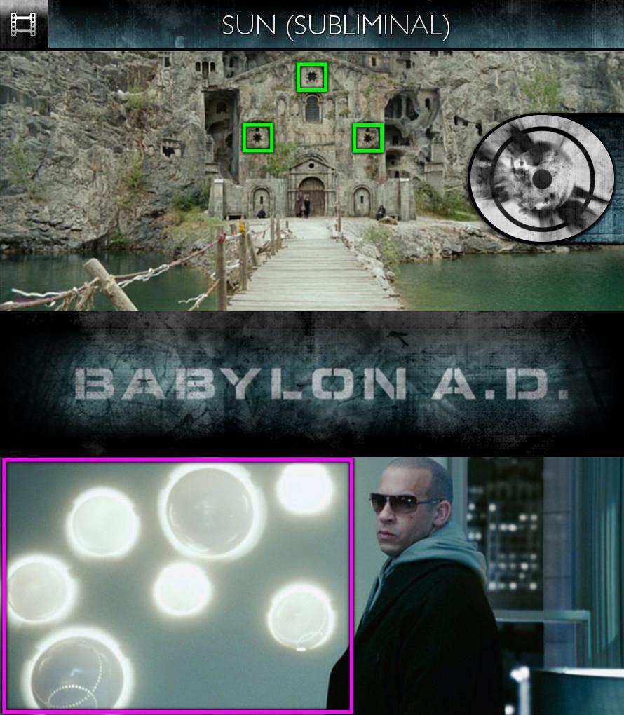 Babylon A.D. (2008) - Sun/Solar - Subliminal