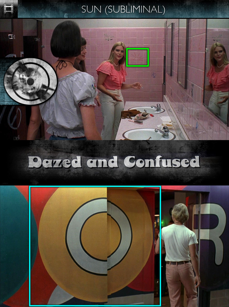 Dazed and Confused (1993) - Sun/Solar - Subliminal