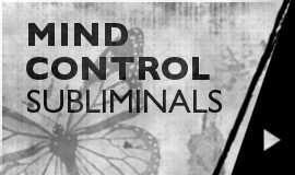 Mind Control - Subliminals