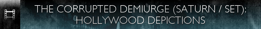 The Corrupted Demiurge (Hollywood Depictions)-Hdr