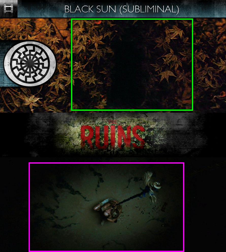 The Ruins (2008) - Black Sun - Subliminal