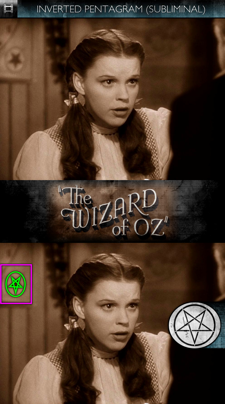 The Wizard of Oz (1939) - Inverted Pentagram - Subliminal