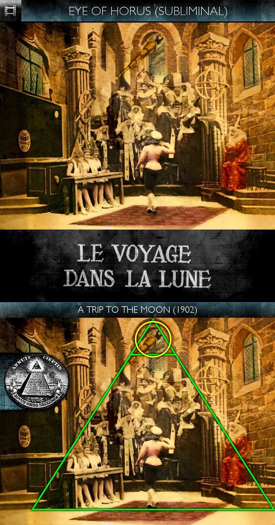 Voyage dans la Lune (A Trip to the Moon) (1902) - Eye of Horus - Subliminal
