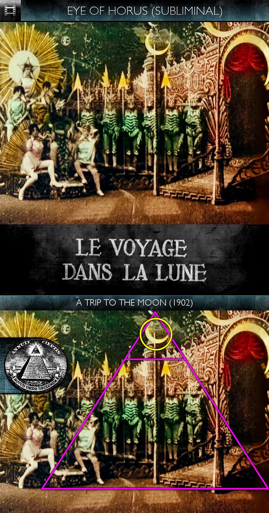 Voyage dans la Lune (A Trip to the Moon) (1902) - Eye of Horus - Subliminal