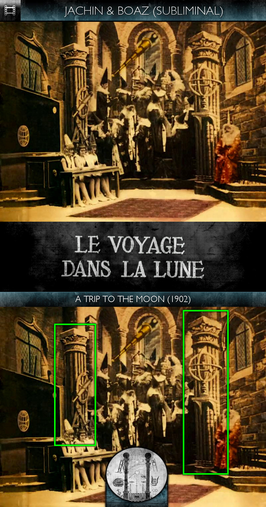 Voyage dans la Lune (A Trip to the Moon) (1902) - Jachin & Boaz - Subliminal