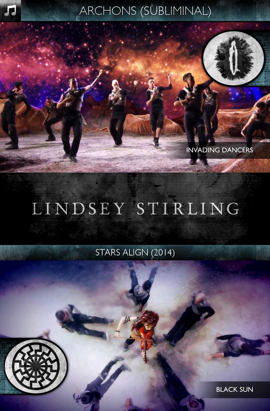 Archons - Lindsey Stirling - Stars Align (2014) - Invading Dancers