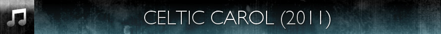 Celtic Carol (2011)