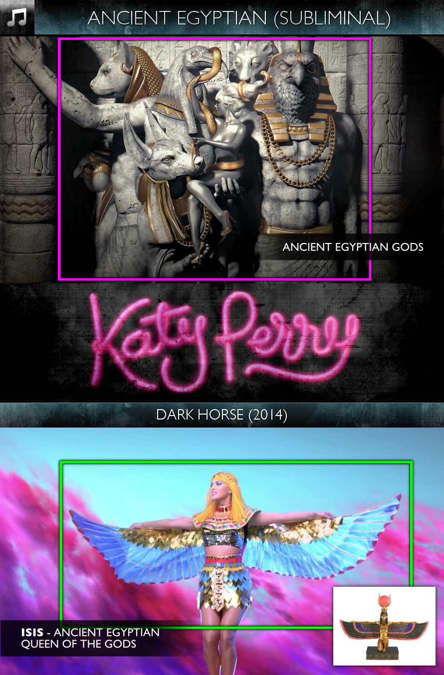 Katy Perry - Dark Horse (2014) - Ancient Egyptian - Subliminal