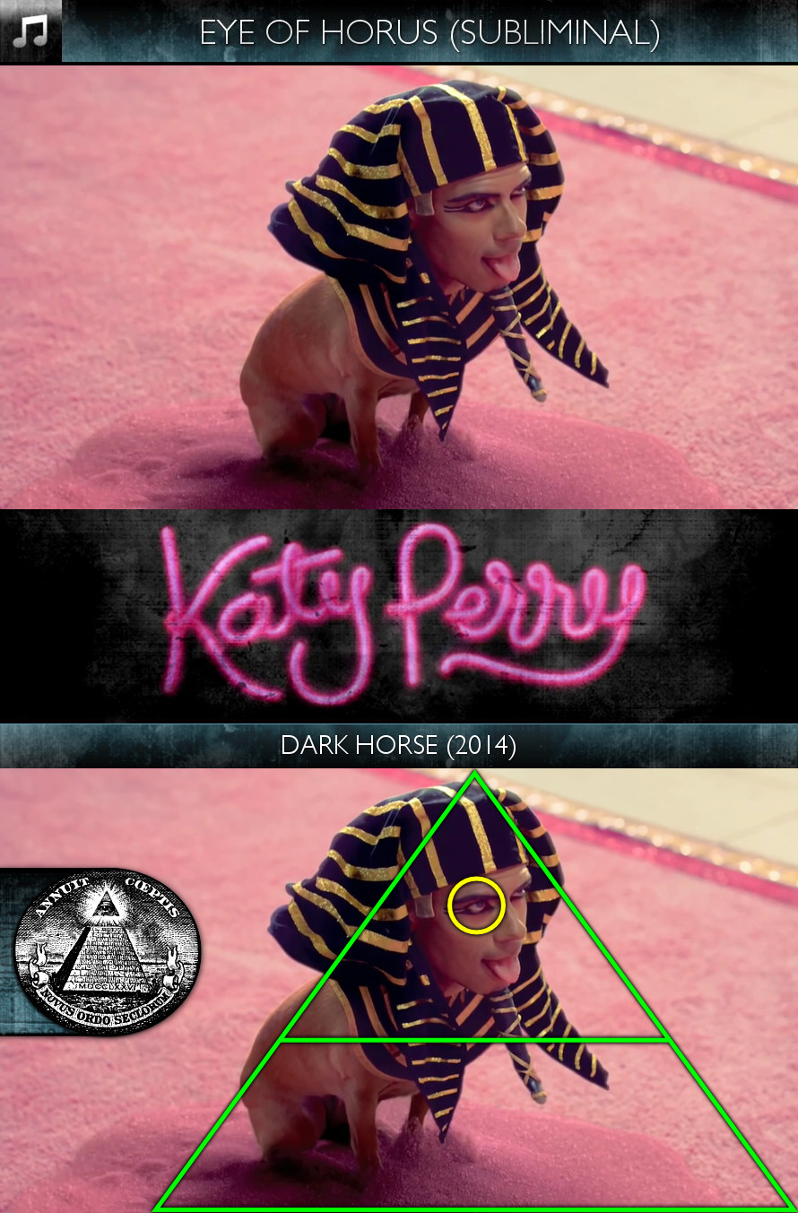 Katy Perry - Dark Horse (2014) - Eye of Horus - Subliminal