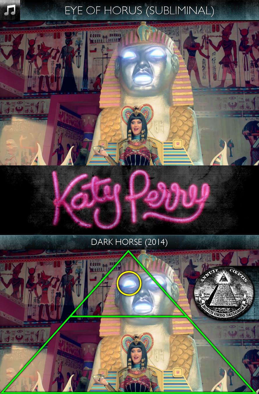 Katy Perry - Dark Horse (2014) - Eye of Horus - Subliminal
