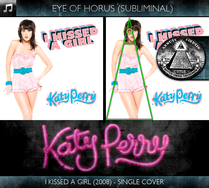Katy Perry - I Kissed A Girl (2008) - Single Cover - Eye of Horus - Subliminal