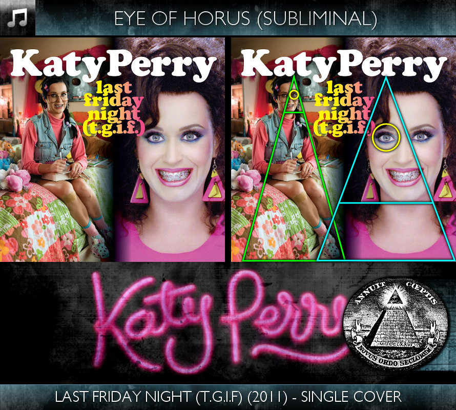 Katy Perry - Last Friday Night (T.G.I.F.) (2011) - Single Cover - Eye of Horus - Subliminal