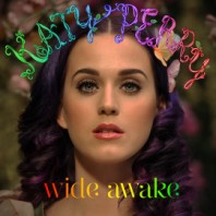Katy Perry - Wide Awake (2012)