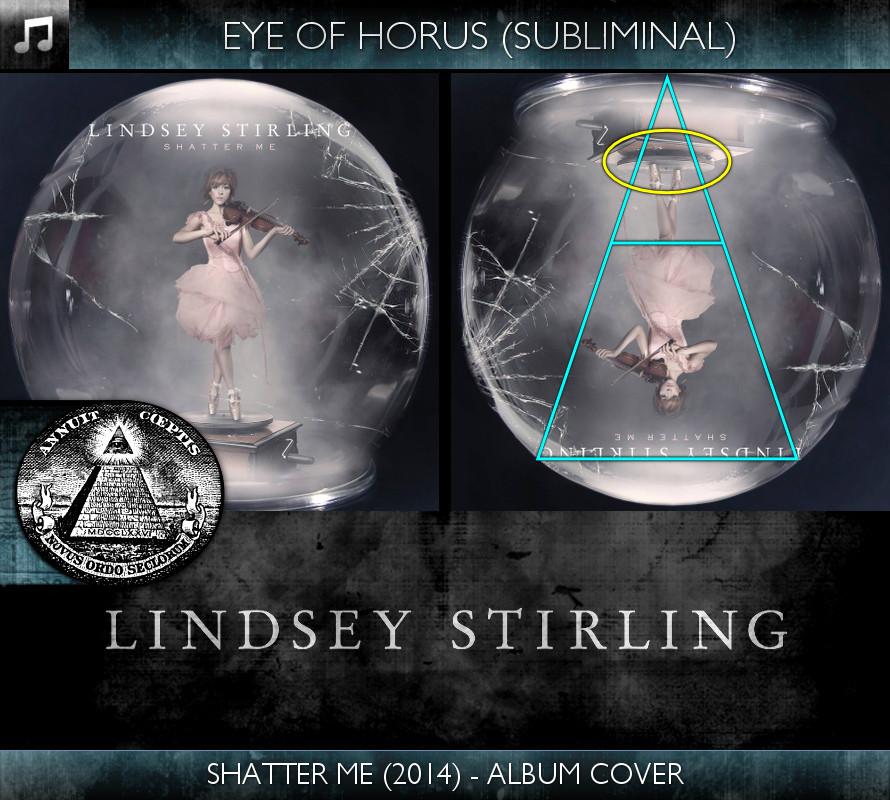 Lindsey Stirling - Shatter Me (2014) - Album Cover - Eye of Horus - Subliminal