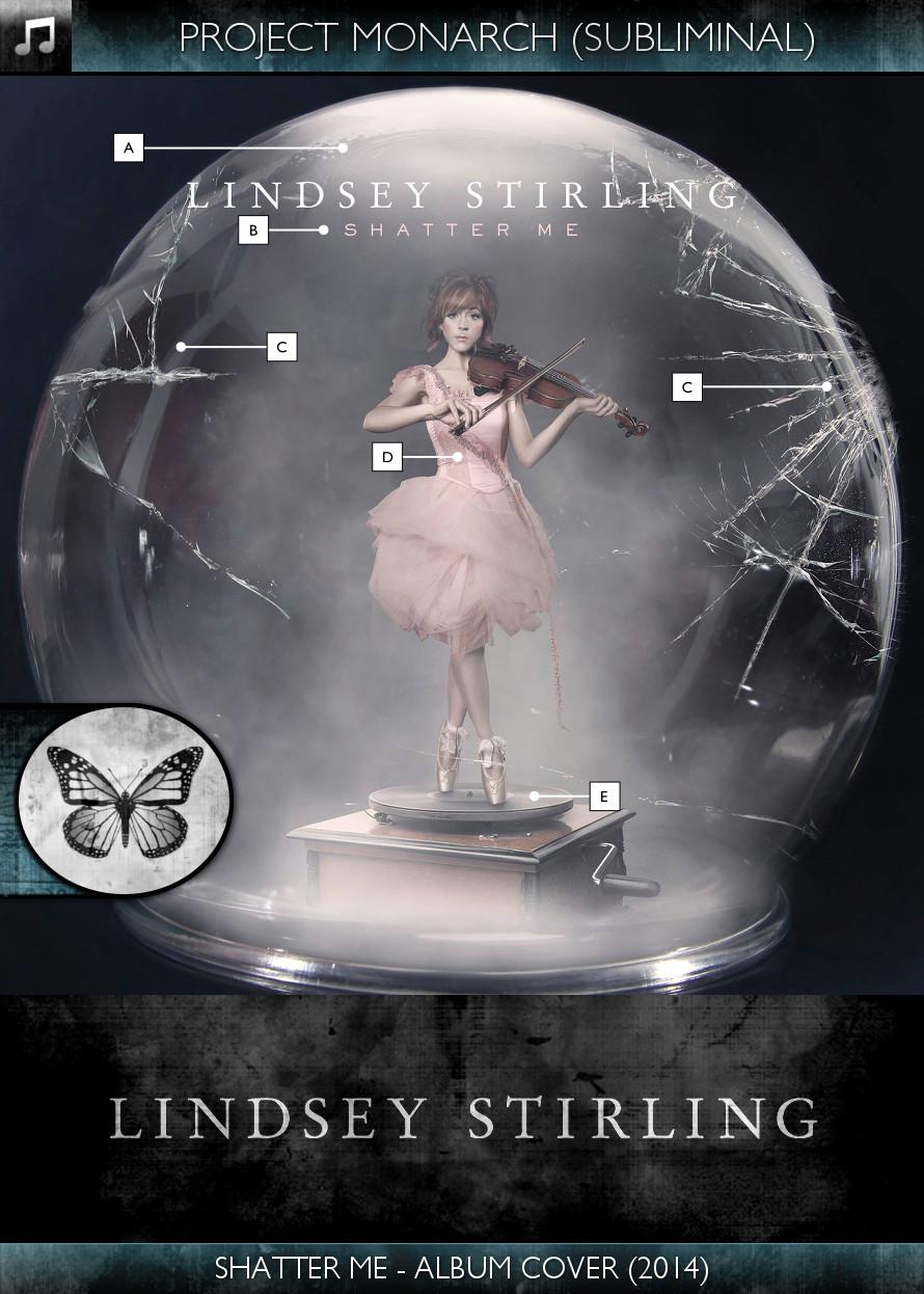Lindsey Stirling - Shatter Me (2014) - Album Cover - Project Monarch - Subliminal