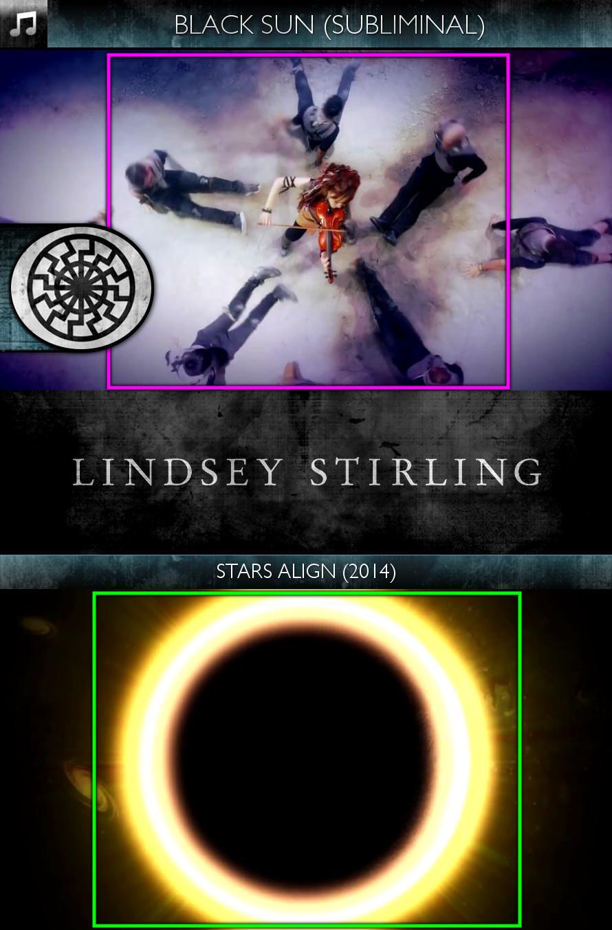 Lindsey Stirling - Stars Align (2014) - Black Sun - Subliminal