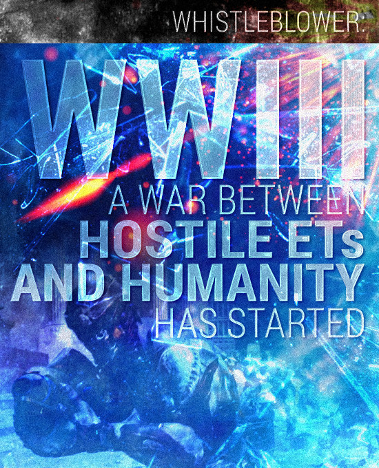 WWIII - A War Between Hostile ETs and Humanity